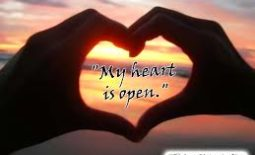Open My Heart ~   A Meditation To Encourage Receptivity